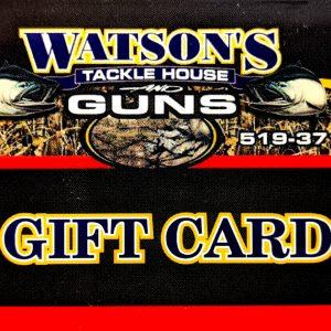Watson's Tackle House and Guns Gift Card